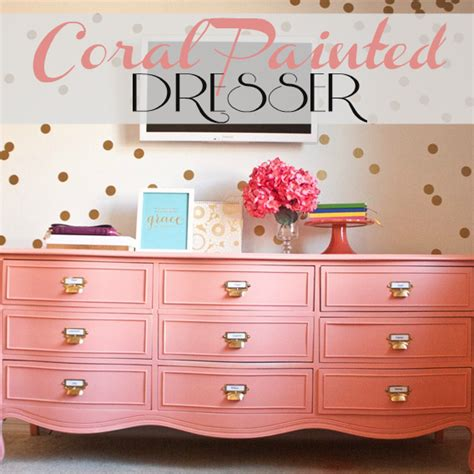 colorful dressers coral painted dresser makeover