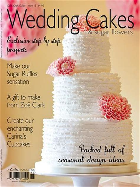 Wedding Cakes Magazine by Food Favor Wedding Cakes Sugar Flowers Magazine