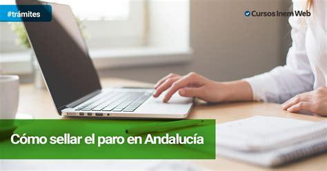 sae oficina virtual de empleo renovar demanda c 243 mo sellar el paro en andaluc 237 a cursosinemweb es