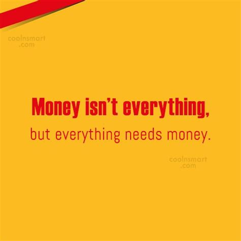 Essay About Money Isnt Everything In by Money Quotes Sayings About Wealth Images Pictures Page 2 Coolnsmart