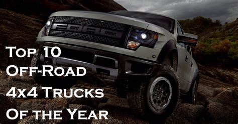 best 4x4 for road 10 best 4x4 road trucks this year america