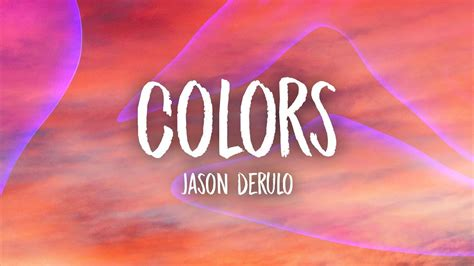 colors by jason derulo colors lyrics