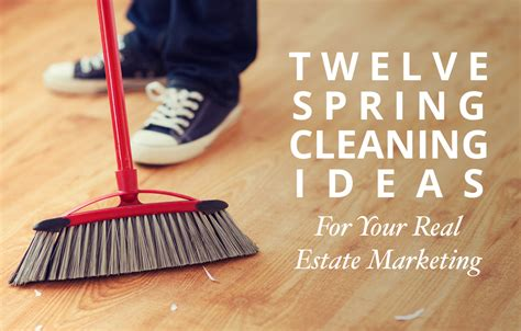 cleaning ideas 12 real estate marketing cleaning ideas