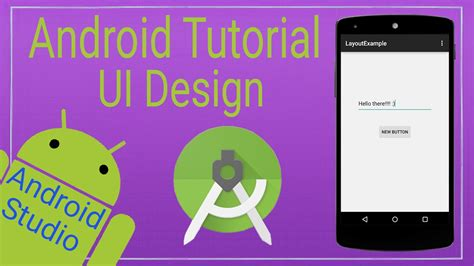 tutorial video android android tutorial 5 ui design in android studio youtube