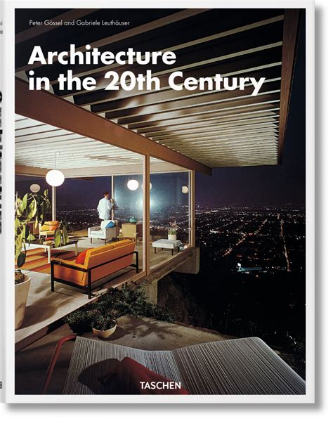 20th century architects architecture in the 20th century taschen books
