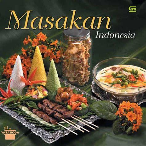 Buku Masakan Hidangan Indonesia Populer jual buku masakan indonesia oleh yasa boga scoop indonesia