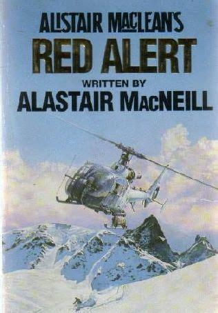 Alert Alistair Maclean S Unaco alert alistair maclean s unaco book 5 by alastair