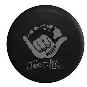 Jeep Spare Wheel Covers Jeep Hang Hawaiian Jeep Island Style Spare Tire