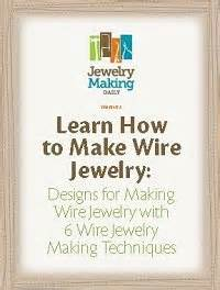 learn how to make jewelry how to make wire jewelry like a pro free projects