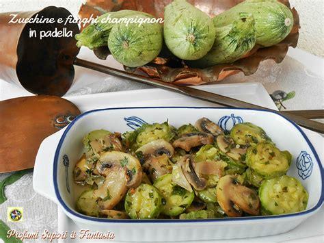 come si cucinano le zucchine ricerca ricette con funghi secchi come si cucinano