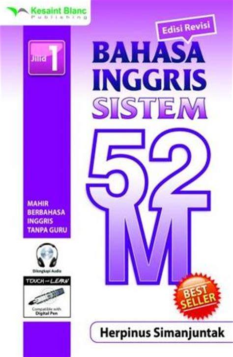 Sistem 52 M bahasa inggris sistem 52 m jilid 1 bahasa inggris sistem 52 m 1 by herpinus simanjuntak