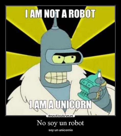 quien es un robot yo soy un robot cancion infantil letra no soy un robot desmotivaciones