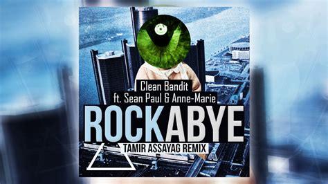 download mp3 free rockabye clean bandit clean bandit rockabye ft sean paul anne marie tamir