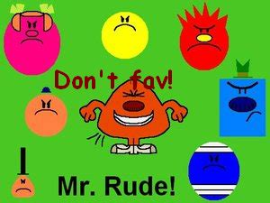 Mr Rude by Mr Rude By Themrmenshowxclub On Deviantart