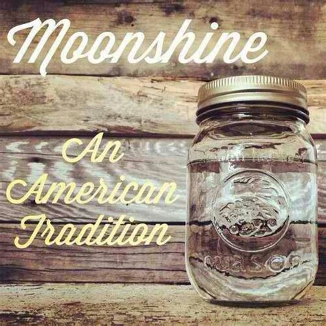 mountain dew and southern comfort moonshine an american tradition a southern way of life