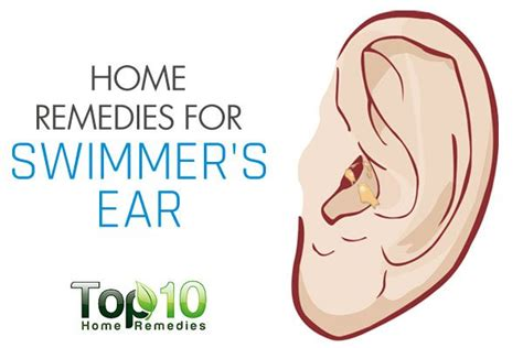 home remedies for swimmer s ear top 10 home remedies