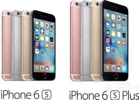 For Iphone 6 Dan 6 perbedaan spesifikasi iphone 6s plus dan iphone 6s