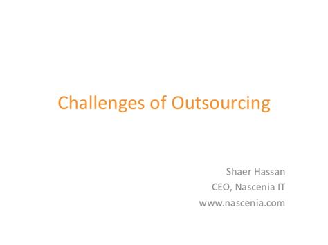 outsourcing challenges challenge of outsourcing
