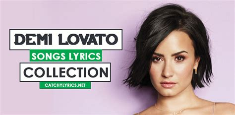 best songs from demi lovato demi lovato songs lyrics best hit songs collection