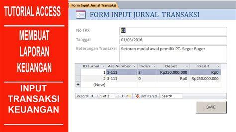 membuat database keuangan dengan access tutorial access cara membuat laporan keuangan part 5 15