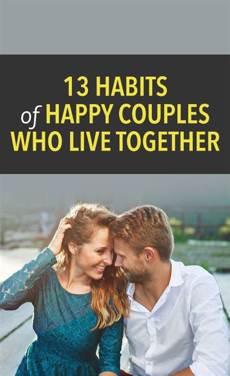 Habits Of Happy Couples by 13 Habits Of Happy Couples Who Live Together Tips And