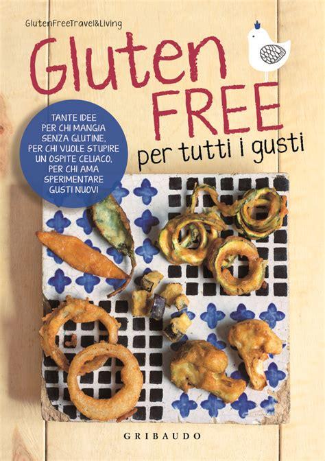 libreria scolastica palermo gluten free per tutti i gusti il libro