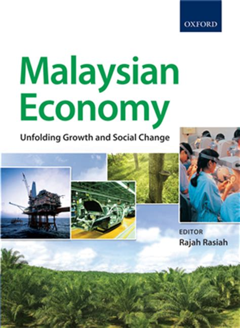 the economy economics for a changing world books malaysian economy unfolding growth and social change