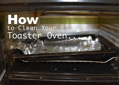 How To Clean Toaster Oven How To Clean Your Toaster Oven Easy Methods Serene Group