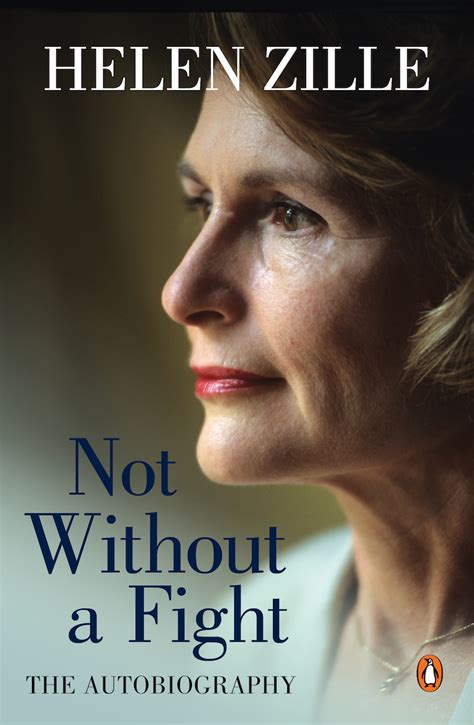helen s book review not respected helen zille not being liked comes with serving