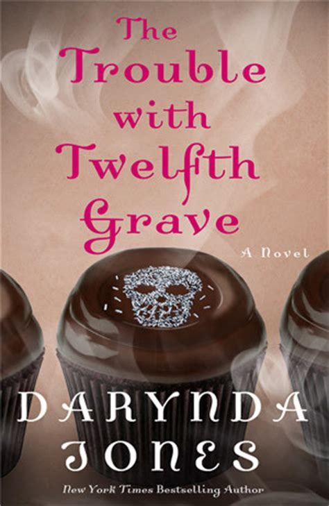 dangerously a broken riders novel books the trouble with twelfth grave davidson book 12 by darynda jones book review