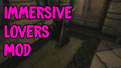 lovers comfort skyrim skyrim special edition immersive lovers comfort mod