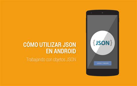 android json trabajando con json en android
