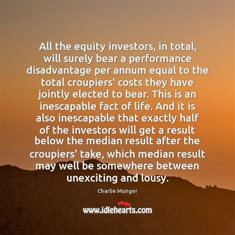 action story and performance should get equal attention charlie munger picture quote all the equity investors in
