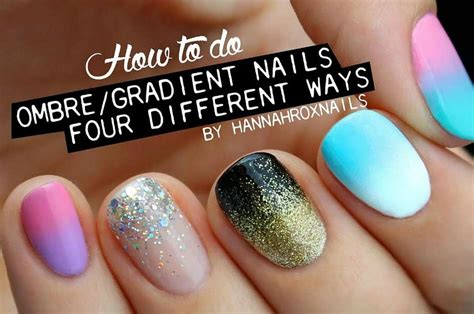 Easiest Nail Designs by Tutorial Nail Design 4 Easiest Ways To Do Ombre