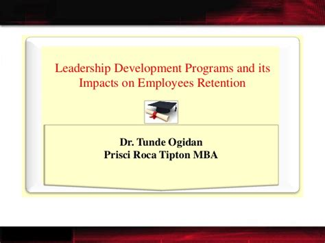 Hannifin Mba Ldp Rotation by Leadership Development Program Impact On Employee Retention