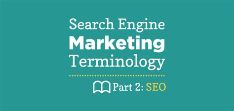 Seo Marketing Company 2 by Search Engine Marketing Terms Part 2 Seo