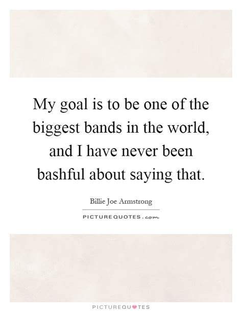 adele quote my goal is to never be skinny my goal is to be one of the biggest bands in the world