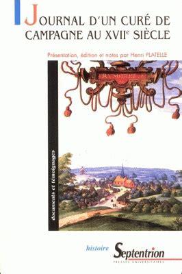 libro journal dun cure de journal d un cur 233 de cagne au xviie si 232 cle alexandre dubois