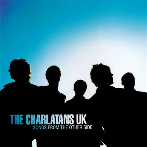 From The Other Side charlatans songs from the other side the arkive