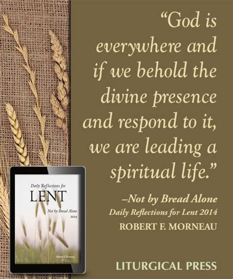 not by bread alone daily reflections for lent 2018 books 17 best images about liturgical press book quotes on