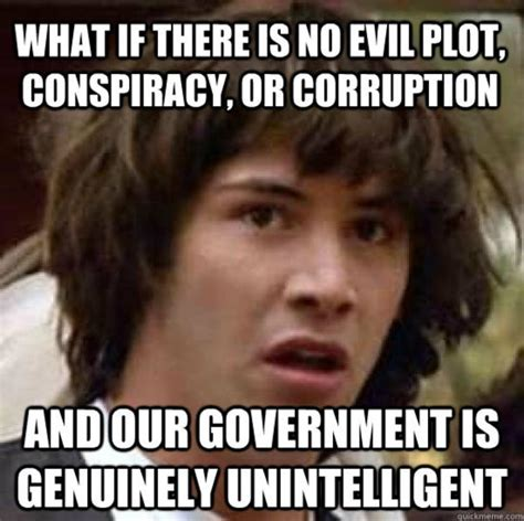 Conspiracy Theorist Meme - image 259738 conspiracy keanu know your meme