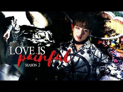 bts ff bts ff jungkook ff love is painful pt 9 s2 youtube