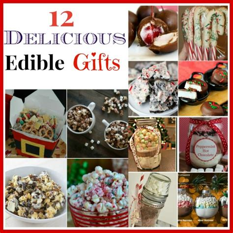 edibles 40 gorgeous gourmet gifts for ã for the holidays books 12 delicious edible gifts a