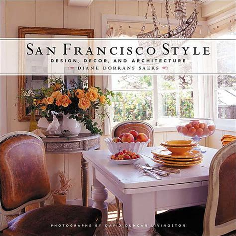 san francisco style design decor and architecture by