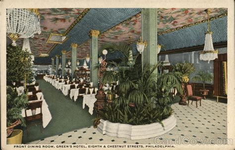 green room philadelphia front dining room green s hotel eighth and chestnut streets philadelphia pa postcard