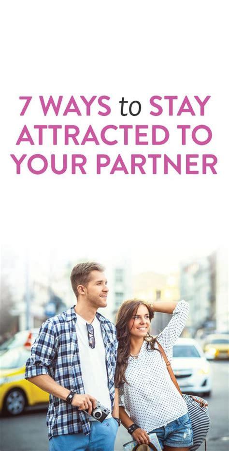 7 Ways To Keep Your Healthy by 7 Ways To Stay Attracted To Your Partner According To