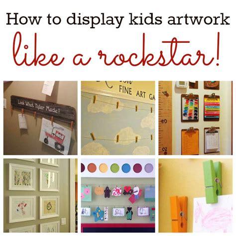 displaying kids artwork how to display kids artwork how to display kids artwork like a rockstar