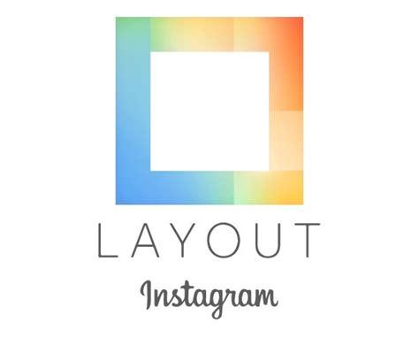 layout from instagram descargar 10 fant 225 sticas herramientas para aprovechar al m 225 ximo a