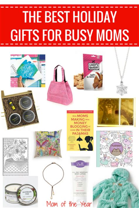 best gifts for moms best holiday gifts for busy moms the mom of the year