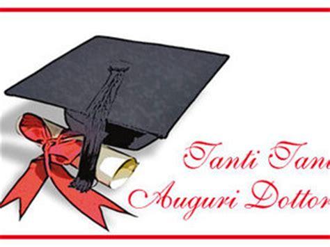 frasi di auguri per laurea in lettere cartolina per laurea e diploma tanti auguri dottore